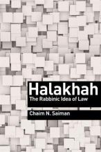 Halakhah The Rabbinic Idea of Law Chaim Saiman